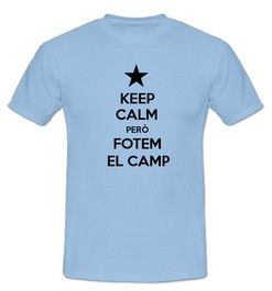 Keep Calm però Fotem al Camp - Ref.0102703
