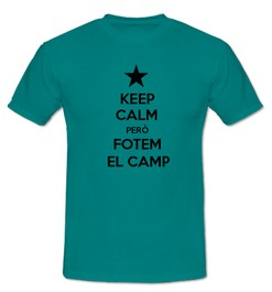Keep Calm però Fotem al Camp - Ref.0102705