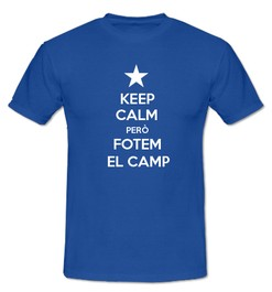 Keep Calm però Fotem al Camp - Ref.0102706