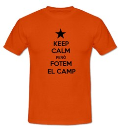 Keep Calm però Fotem al Camp - Ref.0102713