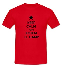 Keep Calm però Fotem al Camp - Ref.0102716